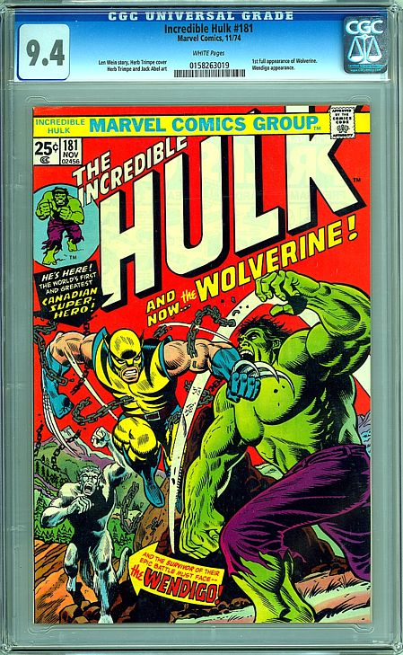 Incredible Hulk 181 CGC 9.4 - 1st Wolverine - White Page Beauty!